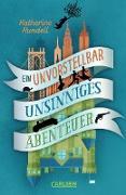 Cover-Bild zu Ein unvorstellbar unsinniges Abenteuer (eBook) von Rundell, Katherine
