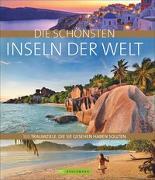 Cover-Bild zu Die schönsten Inseln der Welt von Maeritz, Kay