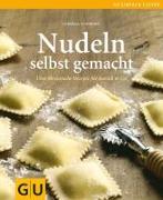 Cover-Bild zu Nudeln selbst gemacht von Schinharl, Cornelia