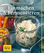 Cover-Bild zu Einmachen & Fermentieren von Casparek, Petra