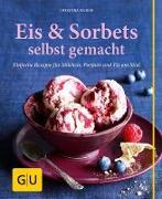 Cover-Bild zu Eis & Sorbets selbst gemacht von Richon, Christina