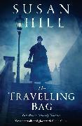 Cover-Bild zu The Travelling Bag (eBook) von Hill, Susan