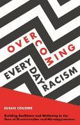 Cover-Bild zu Overcoming Everyday Racism (eBook) von Cousins, Susan
