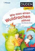 Cover-Bild zu Duden Leseprofi - Wie man einen Wutdrachen zähmt, 1. Klasse von Bartoli y Eckert, Petra