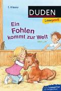 Cover-Bild zu Duden Leseprofi - Ein Fohlen kommt zur Welt, 1. Klasse von Luhn, Usch
