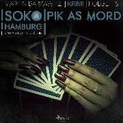 Cover-Bild zu Pik As Mord - SoKo Hamburg - Ein Fall für Heike Stein 15 (Ungekürzt) (Audio Download) von Barkawitz, Martin