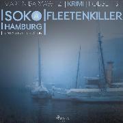 Cover-Bild zu Fleetenkiller - SoKo Hamburg - Ein Fall für Heike Stein 13 (Ungekürzt) (Audio Download) von Barkawitz, Martin