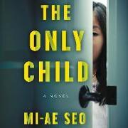 Cover-Bild zu The Only Child von Seo, Mi-Ae