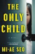Cover-Bild zu Only Child (eBook) von Seo, Mi-ae