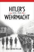 Cover-Bild zu Hitler's Wehrmacht, 1935-1945 (eBook) von Müller, Rolf-Dieter