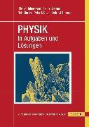 Cover-Bild zu PHYSIK in Aufgaben und Lösungen (eBook) von Müller, Peter
