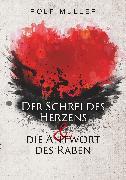 Cover-Bild zu Der Schrei des Herzens und die Antwort des Raben (eBook) von Rolf Müller