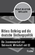 Cover-Bild zu Hitlers Ostkrieg und die deutsche Siedlungspolitik (eBook) von Müller, Rolf-Dieter