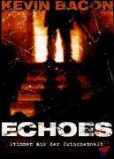 Cover-Bild zu Echoes - Stimmen aus der Zwischenwelt von Koepp, David