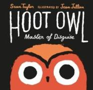 Cover-Bild zu Taylor, Sean: Hoot Owl, Master of Disguise