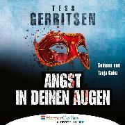 Cover-Bild zu Angst in deinen Augen (Ungekürzt) (Audio Download) von Gerritsen, Tess
