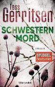 Cover-Bild zu Schwesternmord von Gerritsen, Tess
