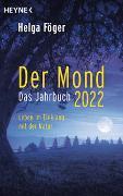 Cover-Bild zu Der Mond 2022 - Das Jahrbuch von Föger, Helga