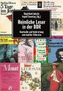 Cover-Bild zu Lokatis, Siegfried (Hrsg.): Heimliche Leser in der DDR