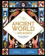 Cover-Bild zu The Ancient World in 100 Words (eBook) von Gifford, Clive