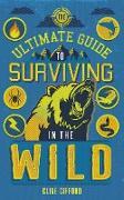 Cover-Bild zu The Ultimate Guide to Surviving in the Wild (eBook) von Gifford, Clive