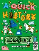 Cover-Bild zu A Quick History of Money (eBook) von Gifford, Clive