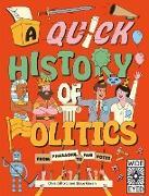 Cover-Bild zu A Quick History of Politics (eBook) von Gifford, Clive
