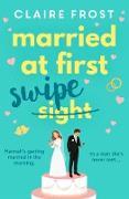 Cover-Bild zu Married at First Swipe (eBook) von Frost, Claire
