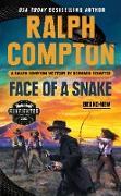 Cover-Bild zu Ralph Compton Face of a Snake (eBook) von Schaffer, Bernard