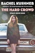 Cover-Bild zu The Hard Crowd (eBook) von Kushner, Rachel