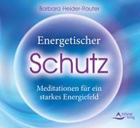 Cover-Bild zu Energetischer Schutz von Heider-Rauter, Barbara