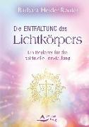 Cover-Bild zu Die Entfaltung des Lichtkörpers (eBook) von Heider-Rauter, Barbara