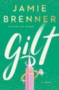 Cover-Bild zu Gilt (eBook) von Brenner, Jamie