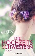 Cover-Bild zu Die Hochzeitsschwestern (eBook) von Brenner, Jamie