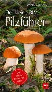 Cover-Bild zu Der kleine BLV Pilzführer von Gerhardt, Ewald