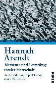 Cover-Bild zu Arendt, Hannah: Elemente und Ursprünge totaler Herrschaft