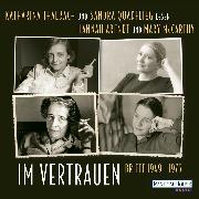 Cover-Bild zu Arendt, Hannah: Im Vertrauen (Audio Download)