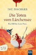 Cover-Bild zu Die Toten vom Lärchensee (eBook) von Fischler, Joe