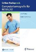 Cover-Bild zu Computertomografie für MTRA/RT von Riemer, Alex