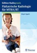 Cover-Bild zu Pädiatrische Radiologie für MTRA / RT (eBook) von Gruber, Ortrun (Beitr.)