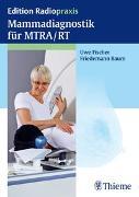Cover-Bild zu Mammadiagnostik für MTRA/RT von Fischer, Uwe