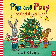 Cover-Bild zu Pip and Posy: The Christmas Tree von Reid, Camilla