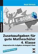 Cover-Bild zu Zusatzaufgaben für gute Matheschüler 4. Klasse (eBook) von Birkholz, Ralph