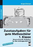 Cover-Bild zu Zusatzaufgaben für gute Matheschüler 1. Klasse von Birkholz, Ralph