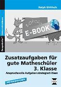 Cover-Bild zu Zusatzaufgaben für gute Matheschüler 3. Klasse (eBook) von Birkholz, Ralph