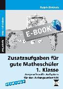 Cover-Bild zu Zusatzaufgaben für gute Matheschüler 1. Klasse (eBook) von Birkholz, Ralph