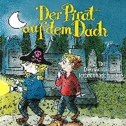 Cover-Bild zu Der Pirat auf dem Dach, Folge 2: Die nächtliche Totenschädelsuche (Audio Download) von Pestum, Jo