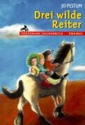 Cover-Bild zu Drei wilde Reiter von Pestum, Jo