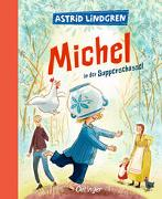 Cover-Bild zu Michel aus Lönneberga 1. Michel in der Suppenschüssel von Lindgren, Astrid