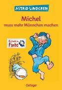Cover-Bild zu Michel aus Lönneberga 2. Michel muss mehr Männchen machen von Lindgren, Astrid